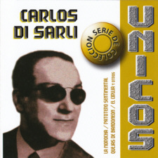 Carlos Di Sarli - Unicos