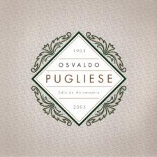 Osvaldo Pugliese - Edición Aniversario