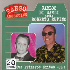 BMG 41298 Sus primeros éxitos vol.1 canta: Roberto Rufino