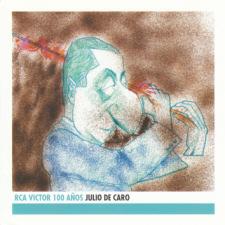 RCA Victor 100 Años - Julio De Caro