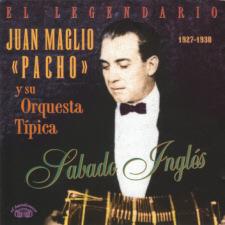 EBCD86 Juan Maglio - Sábado Inglés 1927-1930