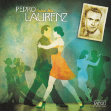 The Masters of Tango: Pedro Laurenz