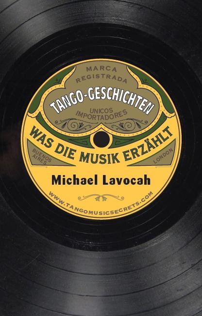 Tango-Geschichten: Was die Musik Erzählt