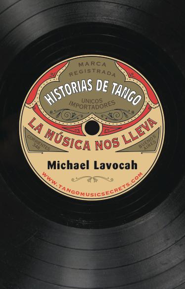 Historias de tango: la música nos lleva